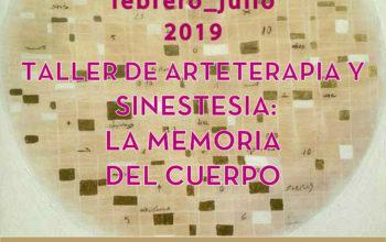 ARTETERAPIA Y SINESTESIA: LA MEMORIA DEL CUERPO