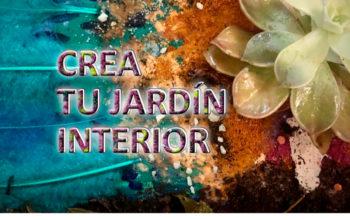 ARTETERAPIA: CREA TU JARDÍN INTERIOR